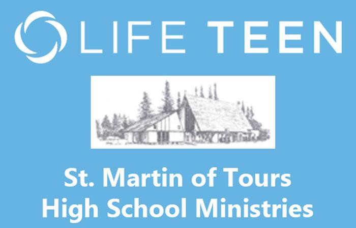 Life Teen at St. Martin of Tours
