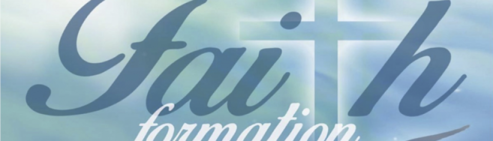 REGISTER NOW for Faith Formation